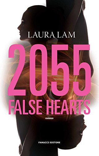 2055 False Hearts - Lande Incantate