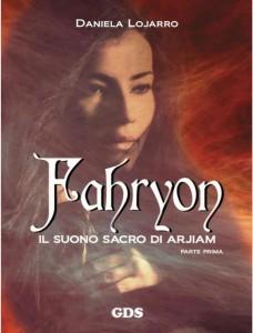 Fahryon. Il suolo sacro di Arjiam - Lande Incantate