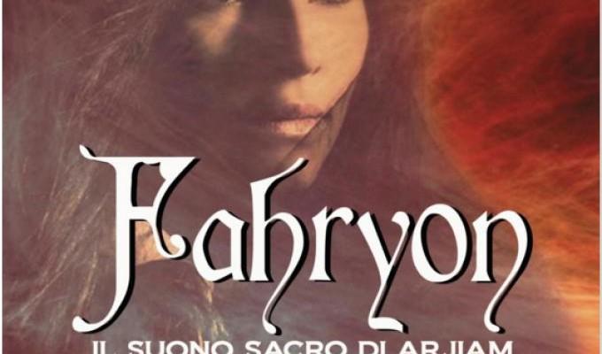Recensione  Fahryon – Il suono sacro di Arjiam (Parte prima) di Daniela Lojarro