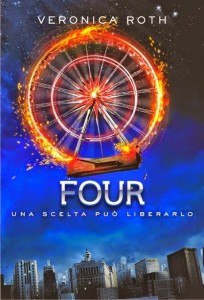 Four, Veronica Roth - Lande Incantate