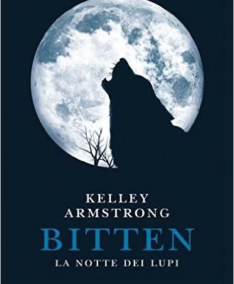 Bitten: La notte dei lupi di Kelley Armstrong | In Ebook dal 9 giugno