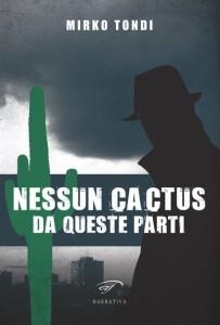 Nessun Cactus - Lande Incantate