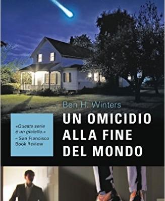 Un omicidio alla fine del mondo di Ben Winters | Il libreria dal 7 giugno