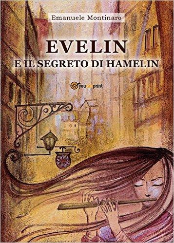 Evelin e il segreto di Hamelin - Lande Incantate