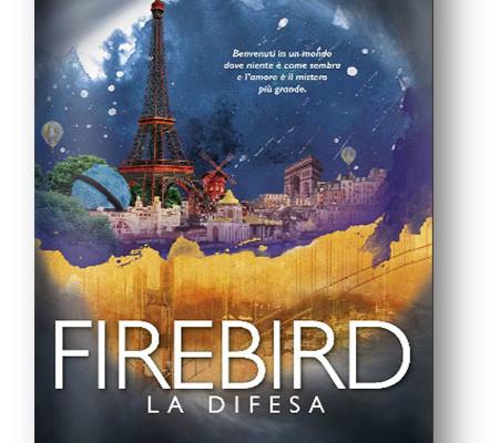 Recensione di Firebird – La Difesa di Claudia Gray