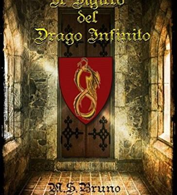 Il Sigillo del Drago Infinito di M.S. Bruno | Disponibile in Ebook dal 31 Luglio