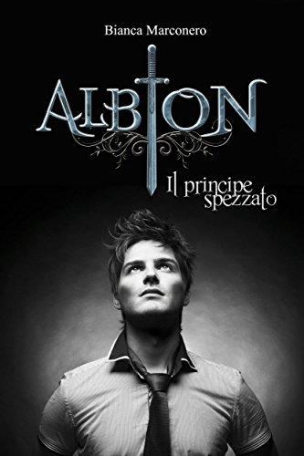 Albion - Il Principe Spezzato