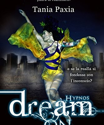 Dream on di Tania Paxia | Disponibile in Ebook dal 17 ottobre