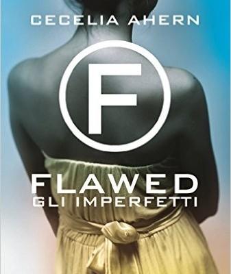 Flawed: Gli imperfetti di Cecelia Ahern | Disponibile in libreria dal 13 settembre