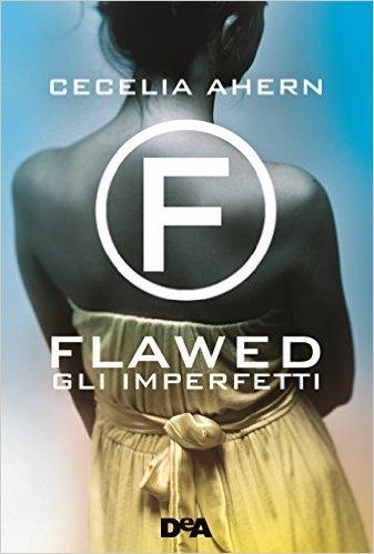 Flawed: gli imperfetti - Lande Incantate