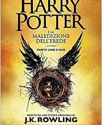 Harry Potter e la Maledizione dell'Erede di J.K. Rowling, John Tiffany e Jack Thorne | Disponibile dal 24 settembre
