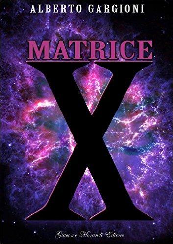 Matrice x - Lande Incantate