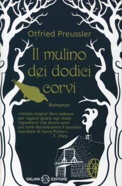 """Recensione """"Il mulino dei dodici corvi"""" di Otfried Preussler"""