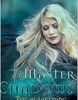 The Master of Shadows: The awakening di Maddalena Cafaro | Disponibile in Ebook dal 6 settembre