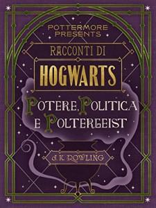 Harry Potter: Potere politica e Poltergeis - Lande Incantate