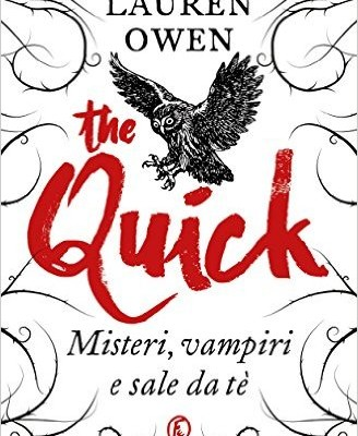 The Quick. Misteri, vampiri e sale da tè di Lauren Owen | Dal 22 settembre in libreria