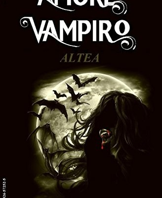 Altea (Amore Vampiro Vol. 4) di Adler James Stark | Disponibile in ebook dal 29 ottobre