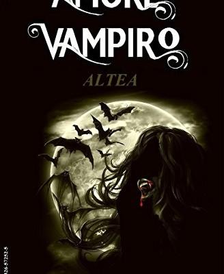Altea (Amore Vampiro Vol. 4) di Adler James Stark | Disponibile in ebook dal 29 ottobre
