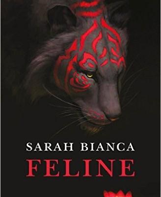 Feline di Sarah Bianca | Disponibile in libreria dal 13 ottobre