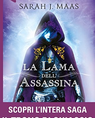 La lama dell'assassina di Sarah J. Maas | Disponibile in libreria dal 25 ottobre