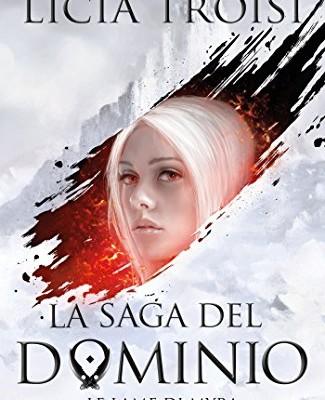 La saga del Dominio – 1. Le lame di Myra di Licia Troisi | In libreria dal 25 ottobre