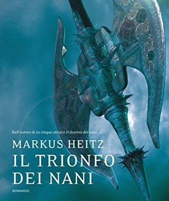 Il trionfo dei nani di Markus Heitz | Disponibile in libreria dal 13 ottobre