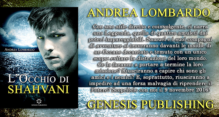 L'Occhio di Shahvani – Andrea Lombardo | In ebook dal 9 Novembre