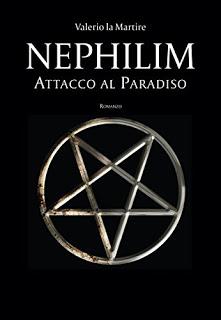 """Recensione di """"Nephilim – Attacco al paradiso"""", di Valerio la Martire"""