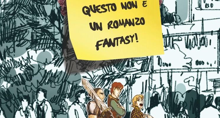 """Recensione di """"Questo non è un romanzo fantasy"""" di Roberto Gerilli"""