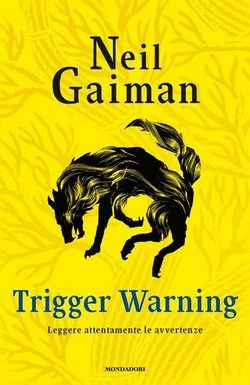 Recensione – Trigger Warning di Neil Gaiman