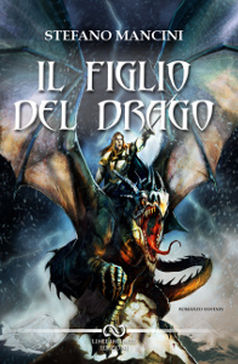 """Recensione di """"Il figlio del drago"""" di Stefano Mancini"""
