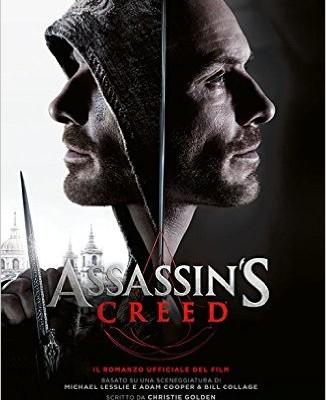 Assassin's Creed: Il romanzo ufficiale del film di Christie Golden | Disponibile dal 21 Dicembre