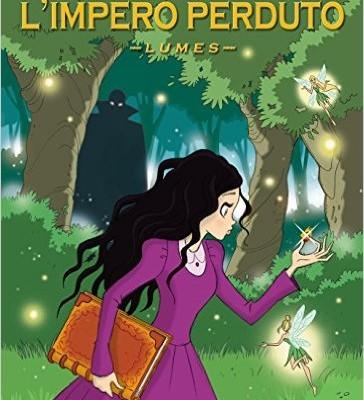 L'impero perduto. Lumes di Ilaria Sandei | Disponibile in libreria dal 31 dicembre