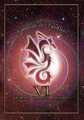 """Recensione de """"I mondi del fantasy VI"""""""