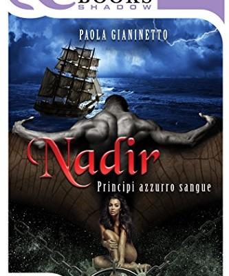 Nadir di Paola Gianinetto | Disponibile in ebook dal 25 gennaio
