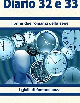 Diario 32 e 33 di Giuseppe Grizzaffi | Disponibile in ebook dal 28 gennaio