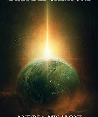 Il Tramonto Della Luna – Volume Quinto – L'ira del Creatore di Andrea Micalone | Disponibile dal 27 gennaio