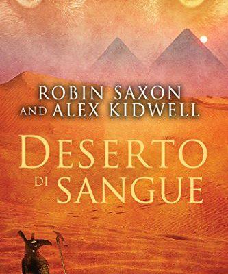 Deserto di sangue – Sanguis Noctis Vol. 2 – Robin Saxon e Alex Kidwell | In uscita il 21 febbraio