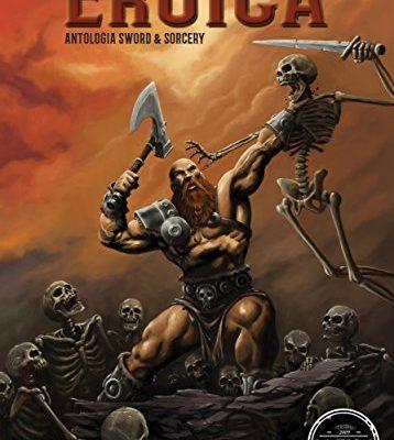 Eroica – Antologia Sword & Sorcery di Autori Vari | Disponibile dal 3 febbraio