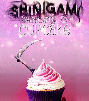Shinigami&Cupcake di Francesca Angelinelli | Disponibile in libreria dal 30 gennaio