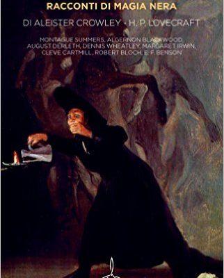 Voci dell'abisso di Howard P. Lovecraft e Aleister Crowley | Disponibile in libreria dal 2 febbraio