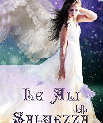 Le ali della salvezza di Irene Pistolato | In e-book dal 21 marzo