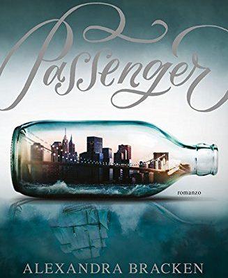 Passenger di Alexandra Bracken | In libreria dal 28 Marzo