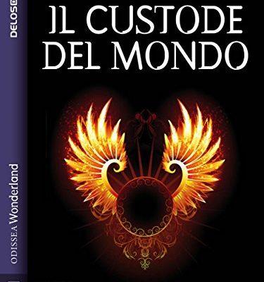 Il custode del mondo (Odissea Wonderland) di Elena Bocca | Disponibile in ebook dal 21 marzo