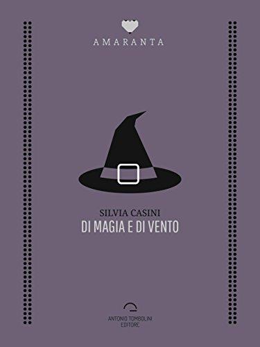 Di magia e vento - Lande Incantate