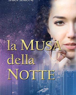 La musa della notte di Sara Simoni | Disponibile in ebook dal 2 maggio