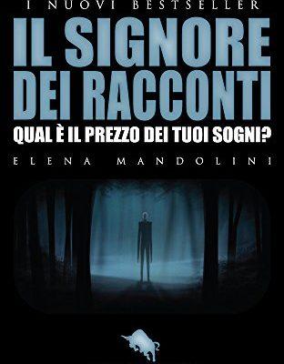 """Recensione di """"Il signore dei racconti"""" di Elena Mandolini"""