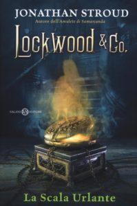 Lockwood & Co. La scala urlante - Lande Incantate