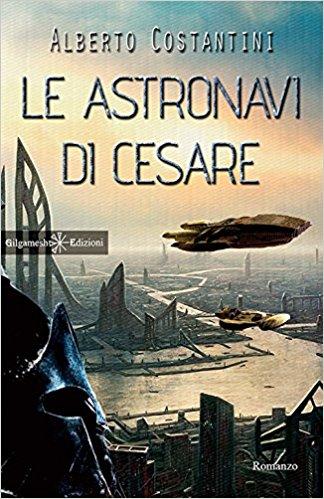 Le astronavi di Cesare - Lande Incantate