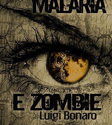 Malaria e zombie di Giovanni Verga e Luigi Bonaro | Disponibile in ebook dal 3 aprile